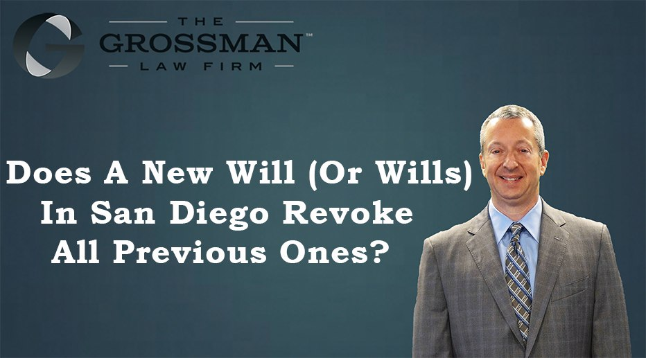 Does a New San Diego Will Revoke Old Ones?