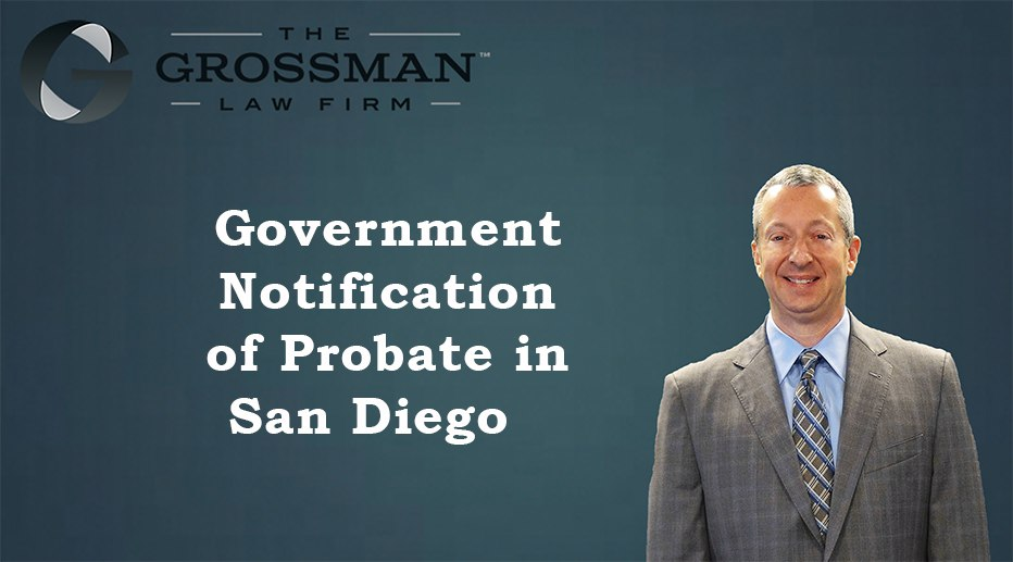 Government Notification of Probate in San Diego