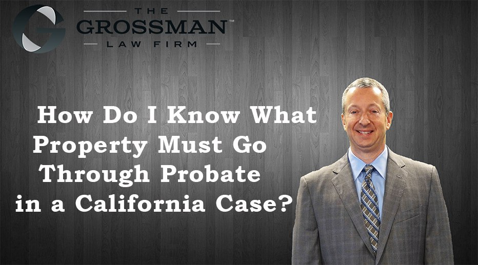 How Do I Know What Goes Through Probate?