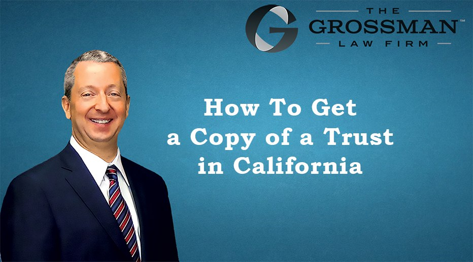 How To Get a Copy of a Trust in San Diego, CA