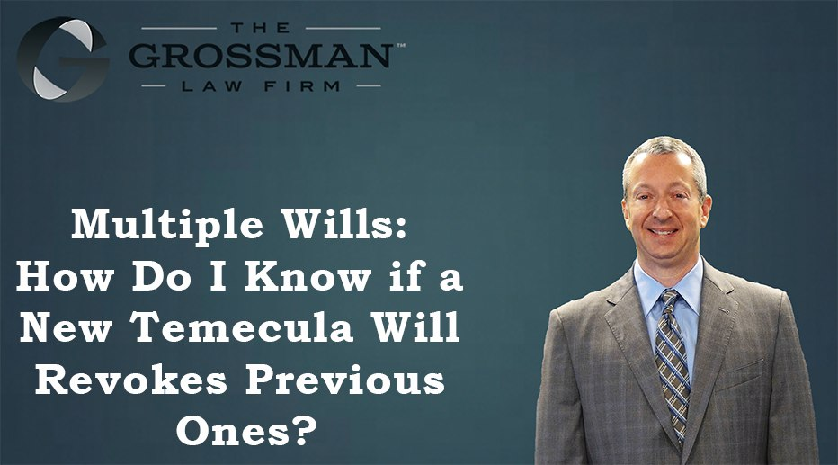 Multiple Wills: Does A New Will Revoke Old Ones?