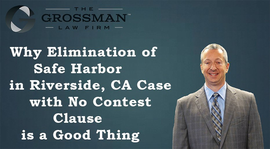 Safe Harbor to Contesting Will with No Contest Clause