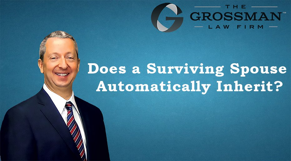 Does a Surviving Spouse Automatically Inherit?