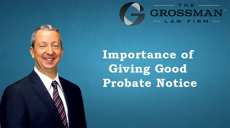 Importance of Giving Good Probate Notice