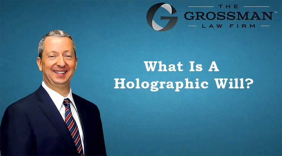 What is a Holographic Will in California?
