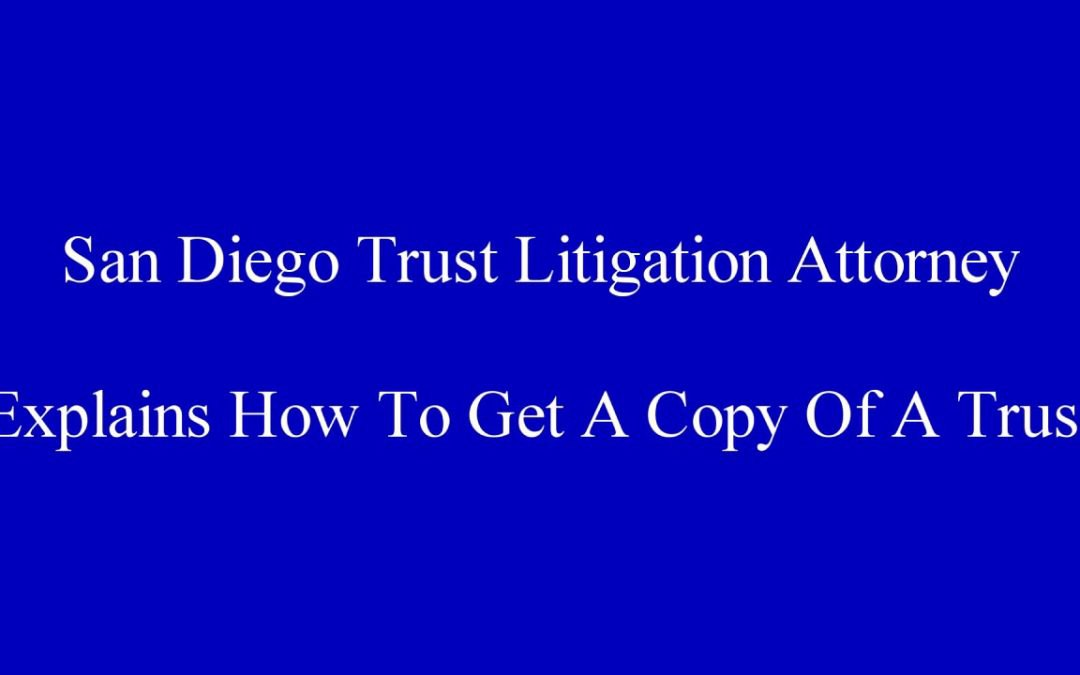 Six Reasons Not To Delay A San Diego Trust Litigation Action