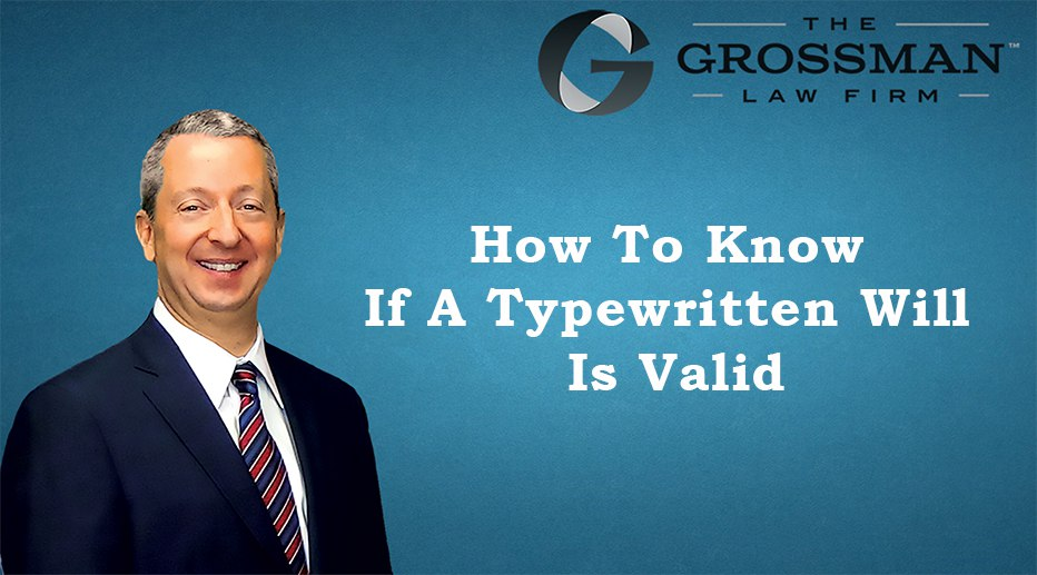 How to know if a typewritten will is valid